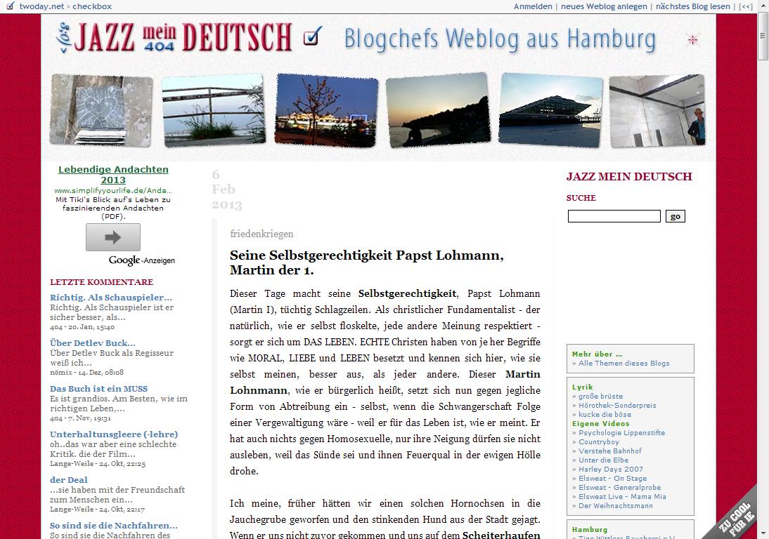 """Privates Weblog seit 2005 mit eigenem Layout - <a href=""""https://checkbox.twoday.net"""" title=""""Jazz mein Deutsch Weblog"""" target=""""_blank"""">checkbox.twoday.net</a>"""