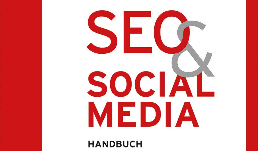 SEO & Social Media Handbuch für Selbstständige und Unternehmer