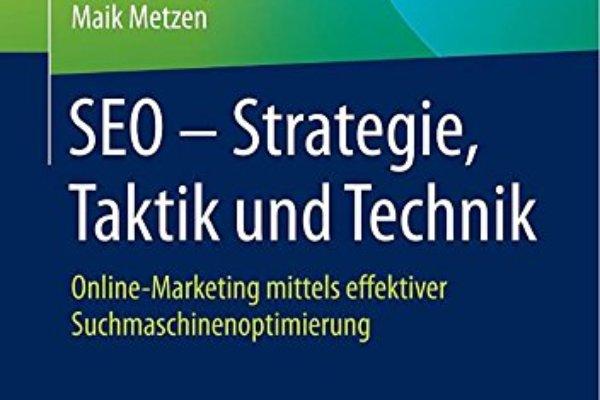 Rezension: SEO - Strategie, Taktik und Technik